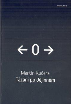 Obálka titulu Tázání po dějinném