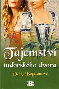 Tajemství tudorovského dvora