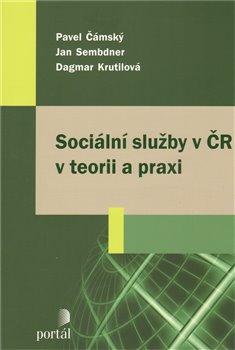 Obálka titulu Sociální služby v ČR v teorii a praxi