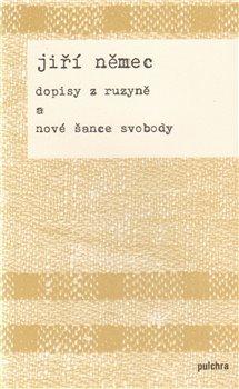 Obálka titulu Dopisy z Ruzyně a nové šance svobody