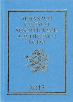 Obálka titulu Almanach českých šlechtických a rytířských rodů 2015