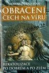 Obálka knihy Obracení Čech na víru aneb Rekatolizace po dobrém a po zlém