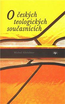 Obálka titulu O českých teologických současnících
