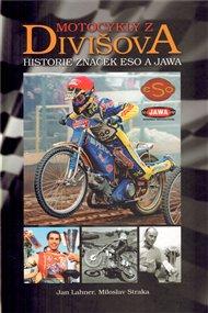 Motocykly z Divišova - historie značek Eso a Jawa