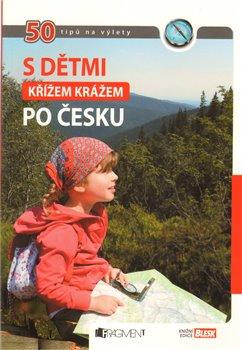 Obálka titulu S dětmi křížem krážem po Česku