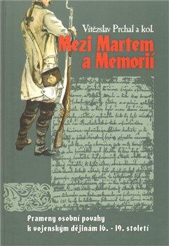 Obálka titulu Mezi Martem a Memorií