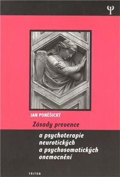 Obálka titulu Zásady prevence a psychoterapie neurotických a psychosomatických onemocnění