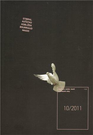 Sešit pro umění, teorii a příbuzné zóny 10/2011 - - | Booksquad.ink