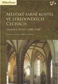 Městský farní kostel ve středověkých Čechách