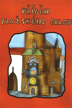Obálka titulu Příběh pražského orloje