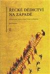 Obálka knihy Řecké dědictví na západě