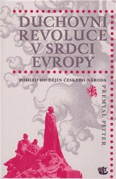 Obálka titulu Duchovní revoluce v srdci Evropy