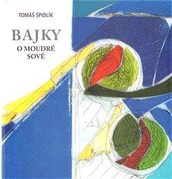 Obálka titulu Bajky o moudré sově