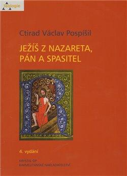 Obálka titulu Ježíš z Nazareta, Pán a spasitel