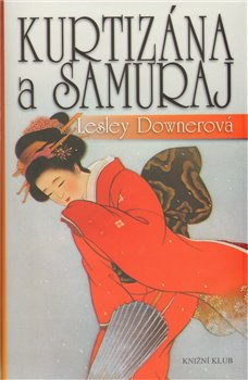 Obálka titulu Kurtizána a samuraj