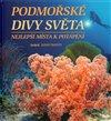 Obálka knihy Podmořské divy světa