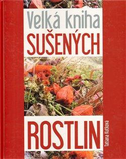 Obálka titulu Velká kniha sušených rostlin