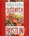 Obálka knihy Velká kniha sušených rostlin