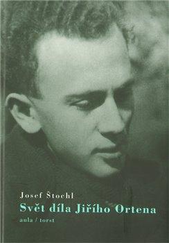 Obálka titulu Svět díla Jiřího Ortena