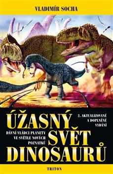 Obálka titulu Úžasný svět dinosaurů