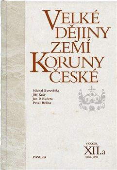 Obálka titulu Velké dějiny zemí Koruny české XII.a