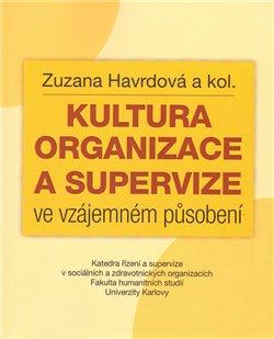 Obálka titulu Kultura organizace a supervize ve vzájemném působení