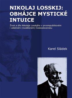 Obálka titulu Nikolaj Losskij: obhájce mystické intuice