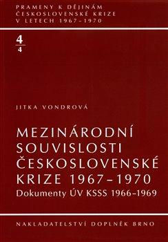 Obálka titulu Mezinárodní souvislosti československé krize 1967–1970