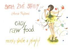 Obálka titulu Škola živé stravy - easy raw food