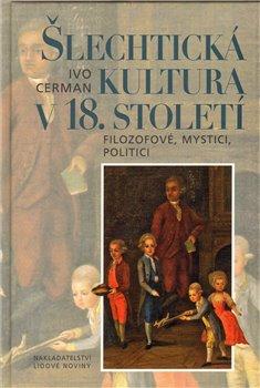 Obálka titulu Šlechtická kultura v 18. století