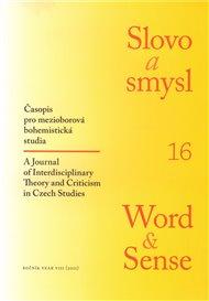 Slovo a smysl 16 / Word & Sense