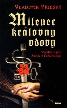 Obálka titulu Milenec královny vdovy
