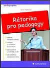 Obálka knihy Rétorika pro pedagogy