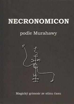 Necronomicon podle Murahawy - - | Booksquad.ink