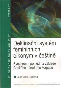 Obálka titulu Deklinační systém femininních oikonym v češtině