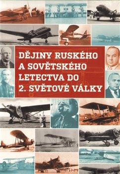 Obálka titulu Dějiny ruského letectva do 2. světové války