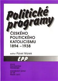 Politické programy českého politického katolicismu 1894 - 1938