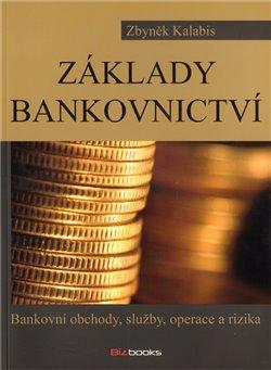Obálka titulu Základy bankovnictví