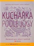 Obálka knihy Kuchařka podle jógy