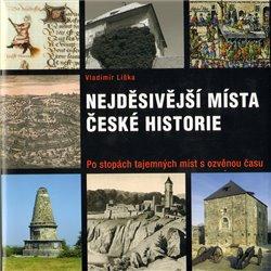 Obálka titulu Nejděsivější místa české historie