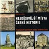 Obálka knihy Nejděsivější místa české historie