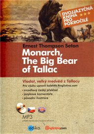 Vladař,  velký medvěd z Tallacu - Monarch, The Big Bear of Tallac
