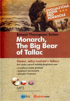 Obálka titulu Vladař,  velký medvěd z Tallacu - Monarch, The Big Bear of Tallac