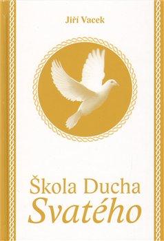 Obálka titulu Škola Ducha svatého