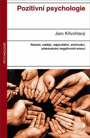 Pozitivní psychologie - Jaro Křivohlavý | Booksquad.ink