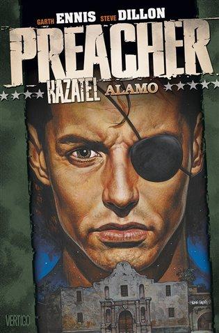Preacher 9 - Kazatel Alamo:Preacher 9. - Steve Dillon,   Booksquad.ink