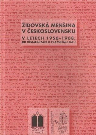 Židovská menšina v Československu v letech 1956-1968:od destalinizace k Pražskému jaru - Miloš Pojar (ed.), | Booksquad.ink