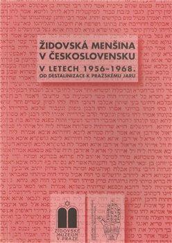Obálka titulu Židovská menšina v Československu v letech 1956-1968