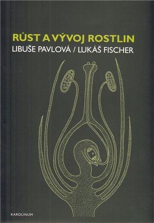 Růst a vývoj rostlin - Lukáš Fischer, | Replicamaglie.com