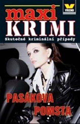 Pasákova pomsta:Maxi krimi - -   Booksquad.ink